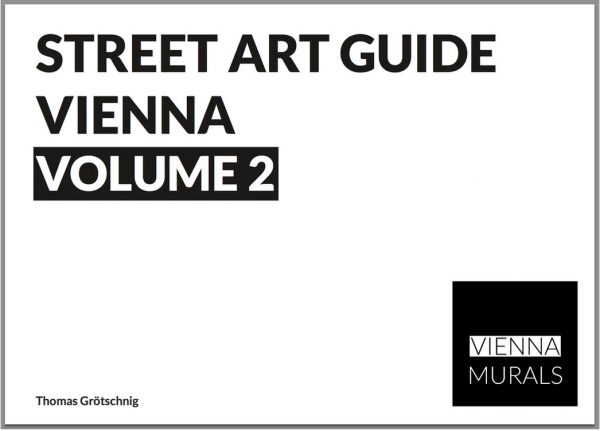 Vienna Murals - Street Art Guide Vol. 2